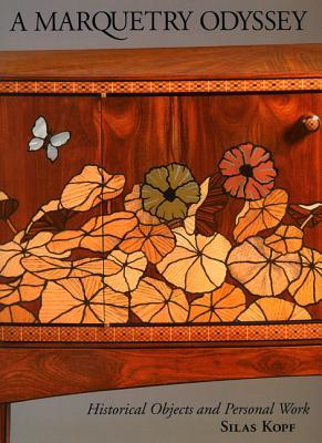 A Marquetry Odyssey: Historical Objects and Personal Work  by  Silas Kopf