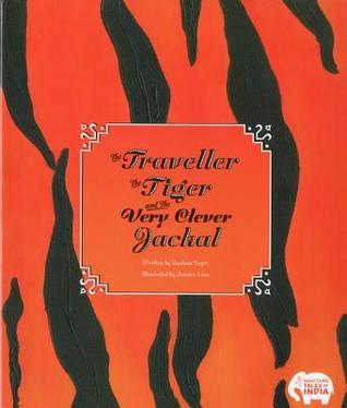 The Traveller, the Tiger, and Very Clever Jackal