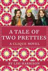 A Tale of Two Pretties (Clique Series #14)