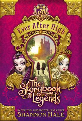 The Storybook of Legends (Ever After High, #1)