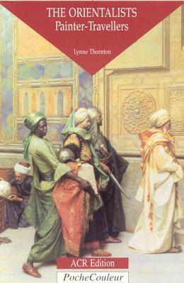 The Orientalists by Lynne Thornton