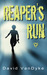Reaper's Run (Plague Wars, #1)