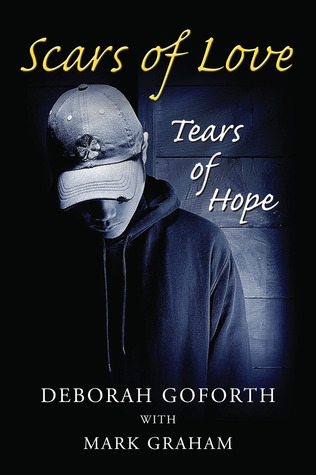 Scars of Love by Debbie Goforth