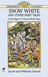 Snow White and Other Fairy Tales
