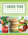 The Green Teen Cookbook by Laurane Marchive