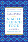 Simple French Food 40th Anniversary Edition by Richard Olney