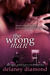 The Wrong Man (Love Unexpected, #2)