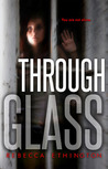 Through Glass (Glass #1)