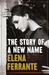 The Story of a New Name (Neapolitan Novels, #2)