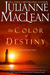 The Color of Destiny (The Color of Heaven Series #2)