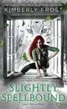 Slightly Spellbound (Southern Witch, #4)