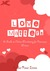 Love Matters: A Guide to Online Marketing for Romance Writers