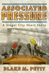 Associated Pressure (The Heroes of Siegel City #1.5)