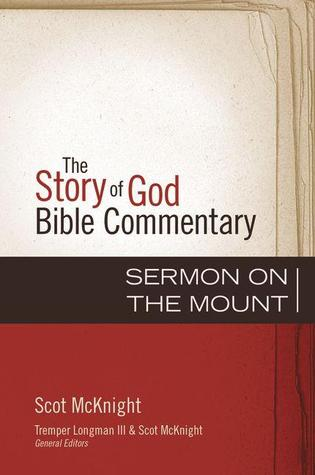 Sermon on the Mount (The Story of God Bible Commentary)
