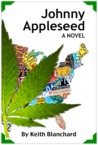 Johnny Appleseed by Keith Blanchard