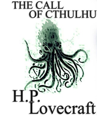 Goodreads | The Call of Cthulhu