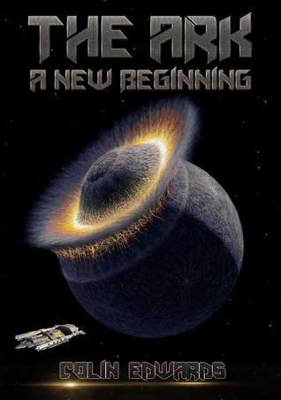 The Ark A new beginning Colin Edwards