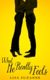 What He Really Feels (He Feels Trilogy, #2)