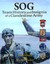 SOG: Team History and Insignia of a Clandestine Army (Volume 2)