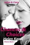 Chances & Choices (Choices #1)