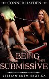 Being the Submissive - Lesbian BDSM Erotica