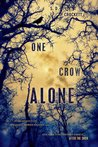 One Crow Alone by S.D. Crockett