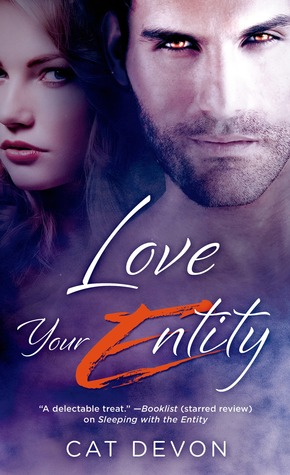 Get Love Your Entity (Entity #3) by Cat Devon PDF