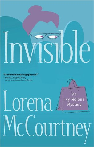Invisible (An Ivy Malone Mystery Book, #1)