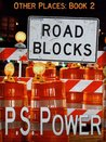 Road Blocks (Other Places, #2)