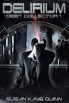 Delirium (Debt Collector 1)