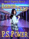 Demon Trap (Keeley Thompson, #4)