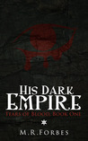 His Dark Empire (Tears of Blood, #1)