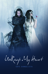 Unreap My Heart (The Reaper Series #2)