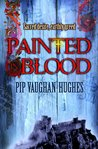 Painted in Blood (Brother Petroc, #3)