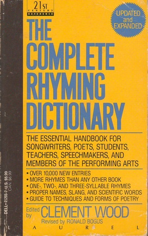 The Complete Rhyming Dictionary by Clement Richardson Wood