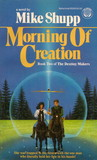 Morning of Creation (Destiny Makers Bk 2)