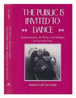 The Public Is Invited to Dance: Representation, the Body, and Dialogue in Gertrude Stein