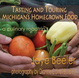 Tasting & Touring Michigan's Homegrown Food: A Culinary Roadtrip