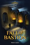 The Fall of Bastion: An Everquest Next Novella