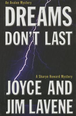 Dreams Don't Last by Joyce Lavene