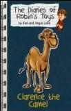 Clarence the Camel (The Diaries of Robin