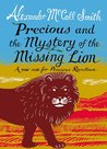 Precious and the Mystery of the Missing Lion (Precious Ramotswe's Very First Cases #3)