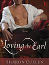 Loving the Earl (Secrets & Seduction, #2)