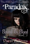Bound By Blood by Patti Roberts