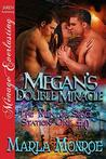Megan's Double Miracle by Marla Monroe