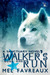 Walker's Run (Sanctuary, #1)