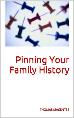Pinning Your Family History