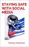 Staying Safe with Social Media: A Guide for Genealogy and Family History