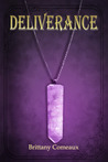 Deliverance by Brittany Comeaux