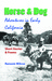 Horse & Dog Adventures in Early California by Ransom Wilcox